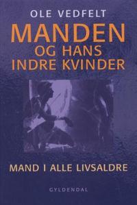 Manden og hans indre kvinder